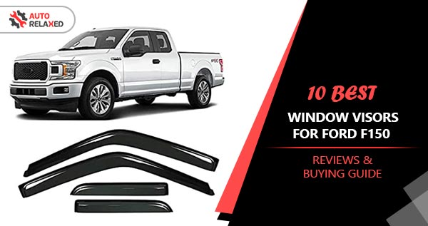 Best Window Visors for Ford F150