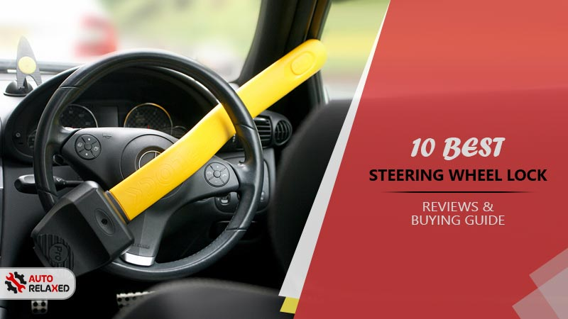 Best Steering Wheel Lock